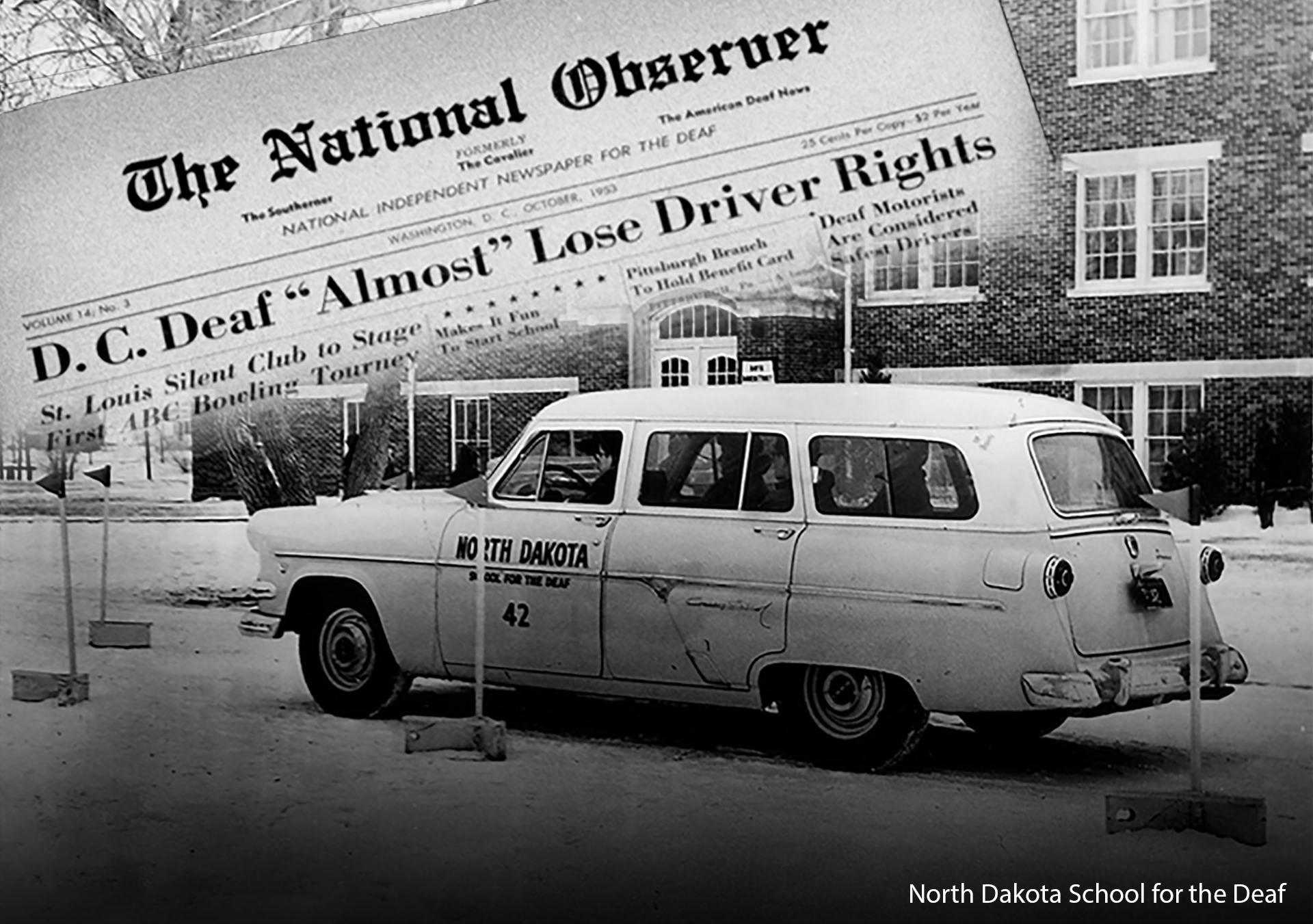 "A photo of a 1940s car with North Dakota School for the Deaf No. 42 signage on the side of the car as it parks on the street with the ""The National Observer"" newspaper clipping superimposing over the photo of the car titled  ""Deaf 'Almost' Lose Driver Rights."""