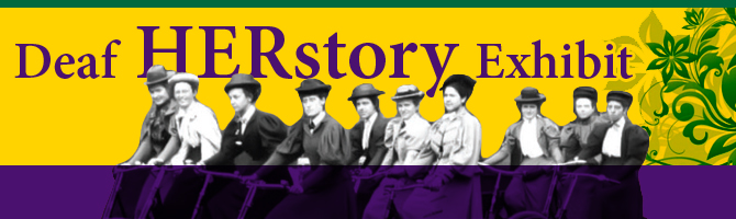 Banner design for  the Deaf HERstory exhibit