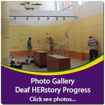 Click to see the Photo Gallery of Deaf HERstory Progress