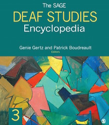 Newly released SAGE Deaf Studies Encyclopedia is a valuable resource on Deaf Culture and aims to increase mainstream knowledge of the deaf community