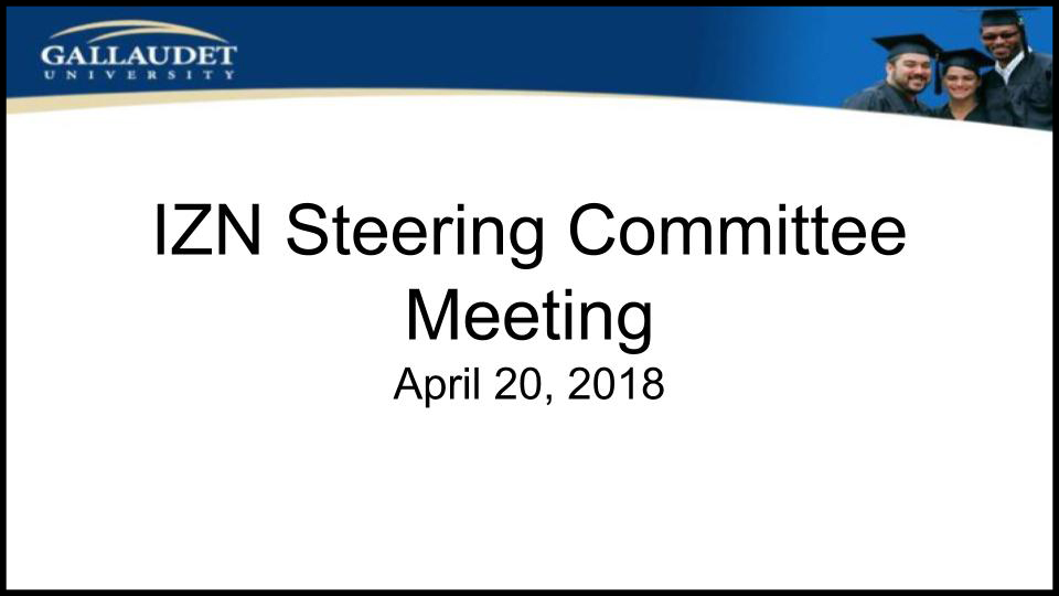 "image of Powerpoint title page: ""IZN Steering Committee Meeting, April 20, 2018"""